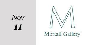 Mortall Gallery exhibition